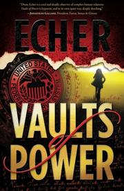 VAULTS OF POWER by Diane Echer