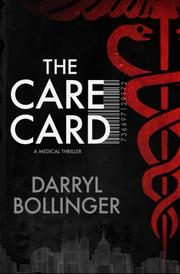 The Care Card by Darryl Bollinger