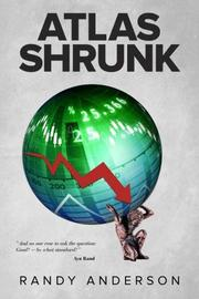 ATLAS SHRUNK by Randy  Anderson