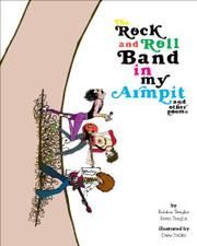 The Rock and Roll Band in My Armpit by Robbin Tenglin