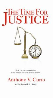 THE TIME FOR JUSTICE by Anthony V. Curto
