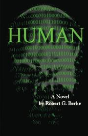 HUMAN by Robert G. Berke