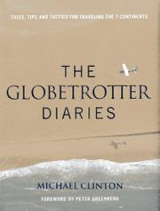 THE GLOBETROTTER DIARIES by Michael Clinton