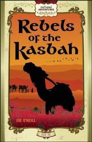 REBELS OF KASBAH by Joe  O'Neill