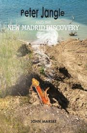 PETER JANGLE AND THE NEW MADRID DISCOVERY by John W. Marske