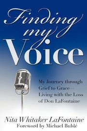 Finding My Voice: My Journey through Grief to Grace by Nita  Whitaker LaFontaine