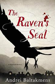 THE RAVEN'S SEAL by Andrei Baltakmens