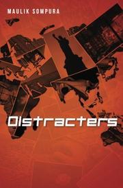 DISTRACTERS by Maulik Sompura