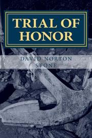 TRIAL OF HONOR by David Norton Stone