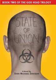 STATE OF UNION by Sven Michael Davison