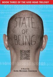 STATE OF BEING by Sven Michael Davison
