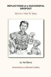 Reflections of a Successful Dropout by Val Barry
