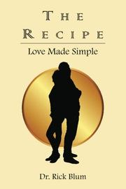 THE RECIPE by Rick Blum