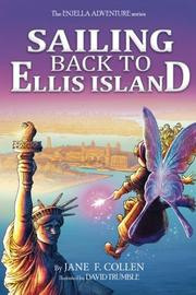 Sailing Back To Ellis Island by Jane F. Collen