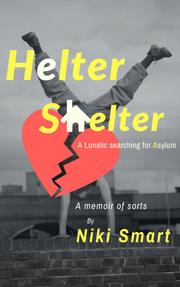 HELTER SHELTER by Niki  Smart