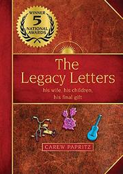 The Legacy Letters by Carew Papritz