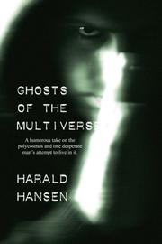 GHOSTS OF THE MULTIVERSE by Harald Hansen