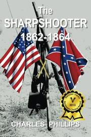THE SHARPSHOOTER by Charles Phillips