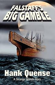 FALSTAFF'S BIG GAMBLE by Hank Quense