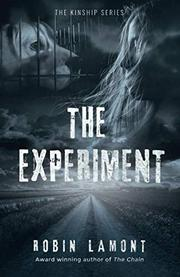 THE EXPERIMENT by Robin Lamont
