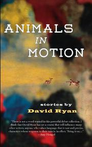 ANIMALS IN MOTION by David Ryan
