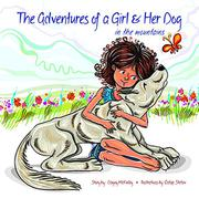 The Adventures of a Girl & Her Dog by Dagny McKinley