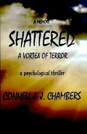 SHATTERED by Connell J. J. Chambers