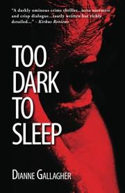 Cover art for TOO DARK TO SLEEP
