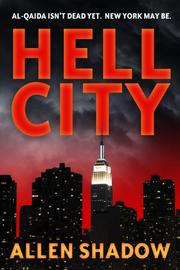 HELL CITY by Allen Shadow
