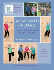 Move With Balance: Healthy Aging Activities for Brain and Body by Karen Anne Peterson