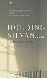 HOLDING SILVAN by Monica Wesolowska