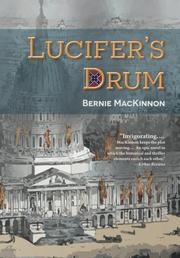 LUCIFER'S DRUM by Bernie MacKinnon