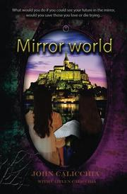 Mirror World by John Calicchia