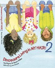 DINOSAURS LIVING IN MY HAIR! 2 by Jayne M. Rose-Vallee