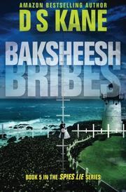 Baksheesh (Bribes) by DS Kane