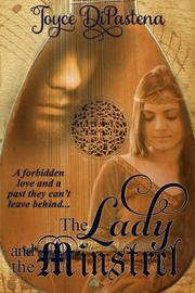 The Lady and the Minstrel by Joyce DiPastena