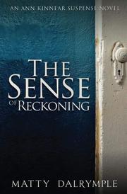 The Sense of Reckoning by Matty Dalrymple