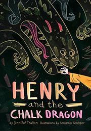 HENRY AND THE CHALK DRAGON by Jennifer Trafton