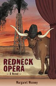 Redneck Opera by Margaret Mooney