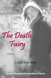 THE DEATH FAIRY by Laird Stevens