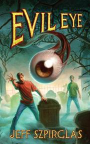 EVIL EYE by Jeff Szpirglas