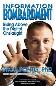 INFORMATION BOMBARDMENT by Nick Bontis