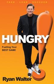 HUNGRY by Ryan Walter