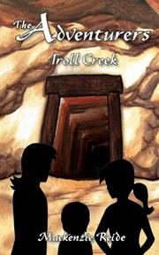 The Adventurers Troll Creek by Mackenzie Reide