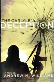 THE CARLYLE DECEPTION by Andrew M. Williams