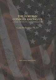 The Foreign Consuls Among Us: by Cami  Hofstadter