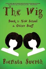 THE WIG by Renata Suerth