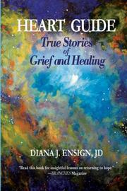 HEART GUIDE by Diana Ensign