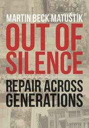 OUT OF SILENCE by Martin Beck Matustik