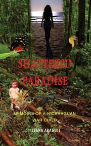 Shattered Paradise by Ileana Araguti